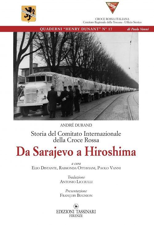 Quaderni Henry Dunant N° 17 - Da Sarajevo a Hiroshima